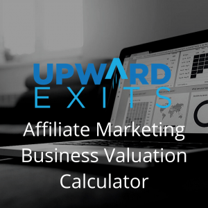 Affiliate Marketing Business Valuation Calculator