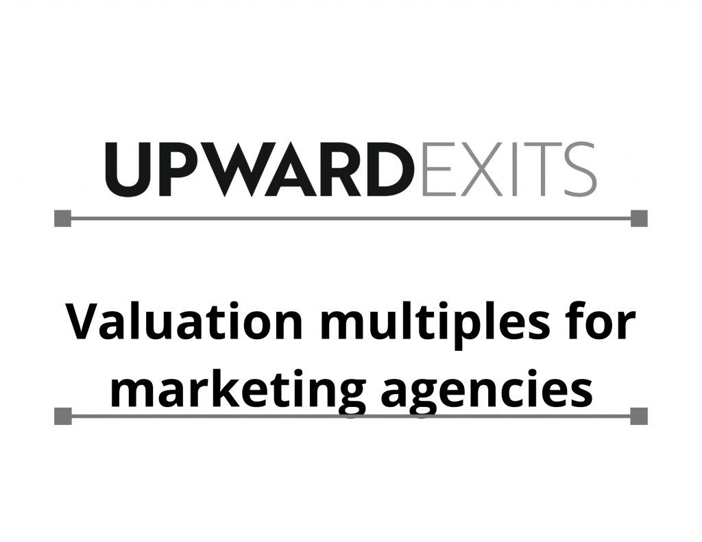 Valuation Multiples for Marketing Agencies