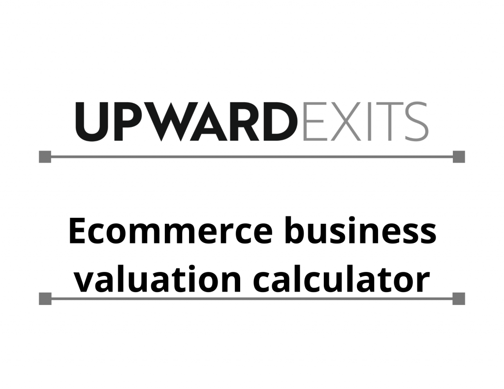 Ecommerce Business Valuation Calculator