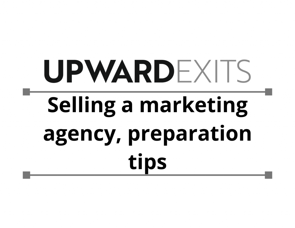 Selling a Marketing Agency: Preparation Tips