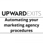 Automating Your Agency Procedures